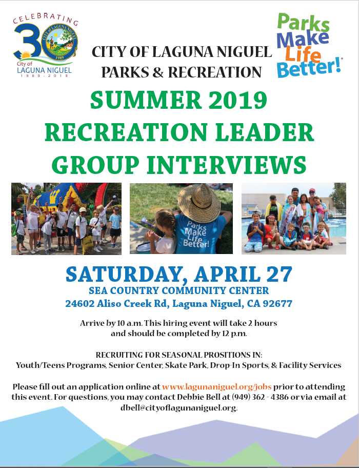 April 27 - Group Interviews for Summer Parks & Rec recruitment starting at 10 AM at Sea Country