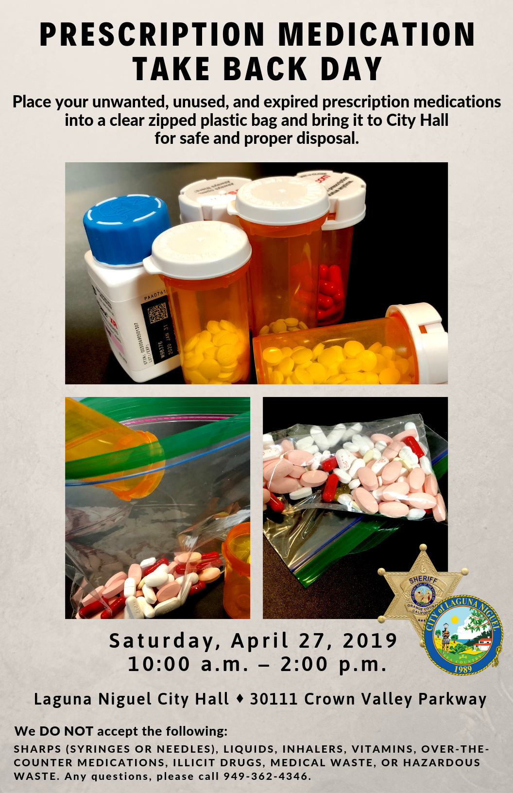 Prescription Medication Take Back Event. April 27 at 10 AM at LN City Hall. Drive-Thru & Drop-Off.