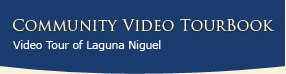 Community Video Tourbook - Video Tour of Laguna Niguel